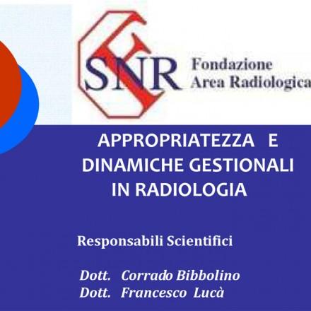 PADOVA – Appropriatezza e Dinamiche Gestionali in Radiologia
