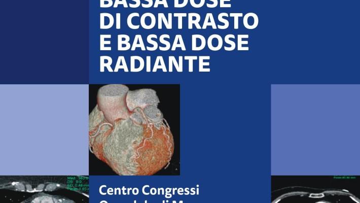 Stato dell'Arte nell'Imaging Cardiovascolare in TC:  bassa dose di contrasto e bassa dose radiante  – Monza  10 Ottobre  2018