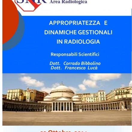 Appropriatezza e Dinamiche Gestionali in Radiologia – Napoli  23 Ottobre  2014