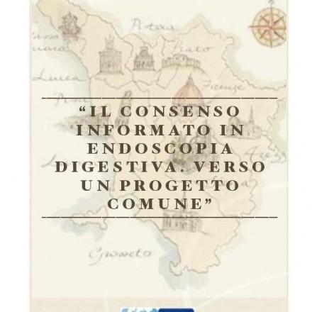 Il Consenso informato in Endoscopia Digestiva. Verso un progetto comune 7 Novembre  2014
