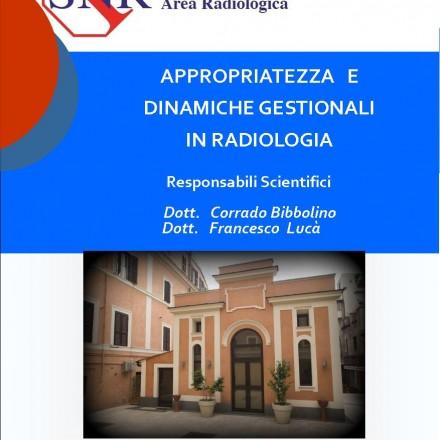 Appropriatezza e Dinamiche Gestionali in Radiologia  Roma  24 Febbraio  2015