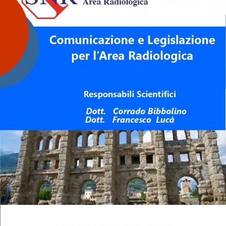 Comunicazione e Legislazione per l'Area Radiologica – La Thuile  14-15 Gennaio  2016