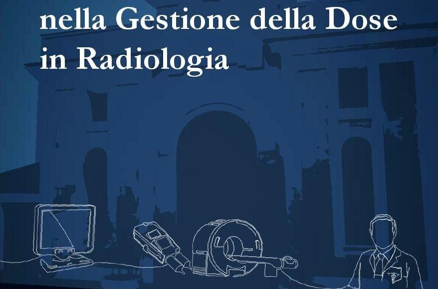 Le nuove Frontiere nella Gestione della Dose in Radiologia –  Roma,  27 Ottobre  2016