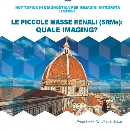 HOT TOPICS IN DIAGNOSTICA PER IMMAGINI INTEGRATA  I Edizione – 28 Settembre  2017