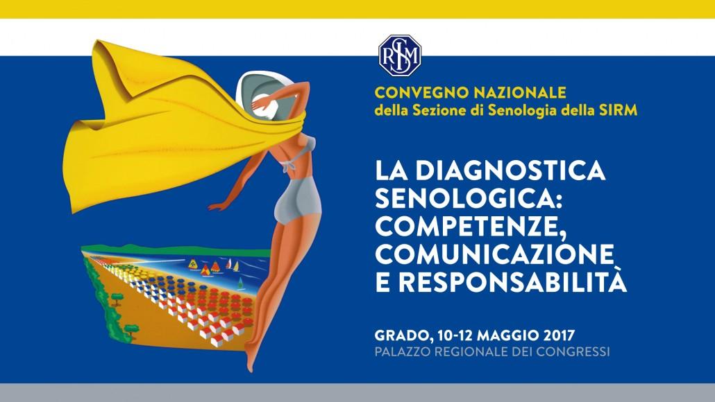Convegno Nazionale della Sezione di Senologia della SIRM – Grado  10-12 Maggio  2017