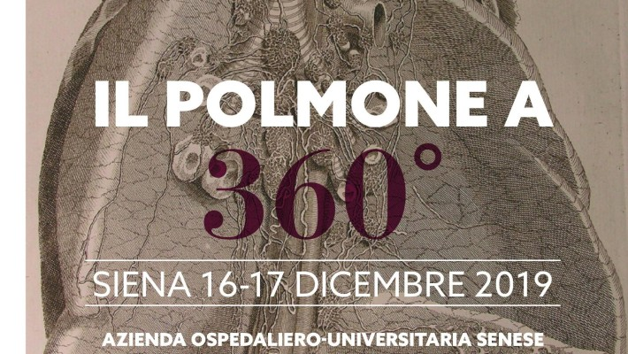 IL POLMONE  A  360° – Siena,  16/17 Dicembre   2019