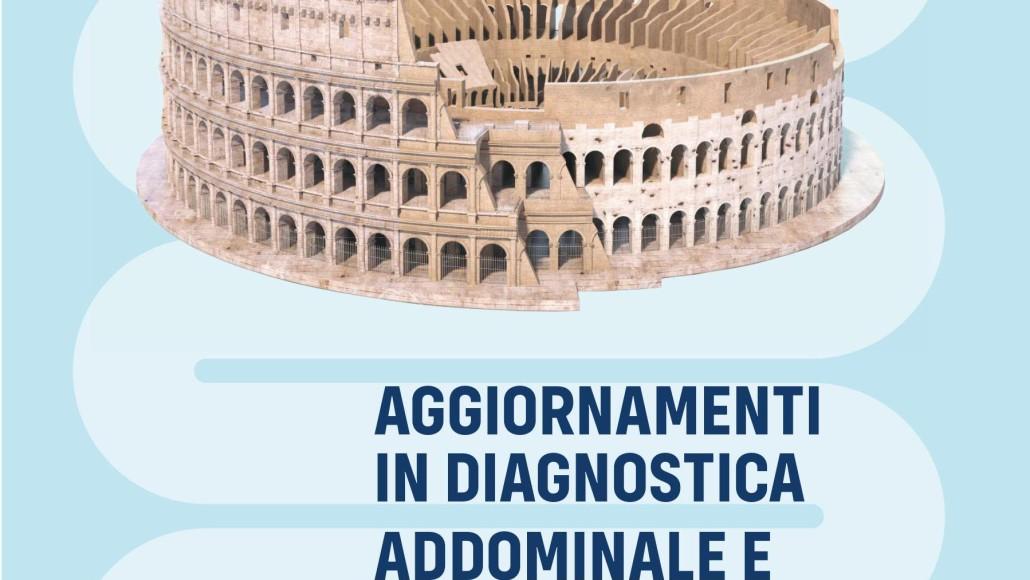 Aggiornamenti in Diagnostica  Addominale e Gastrointestinale  – Roma  11-12 Dicembre 2019